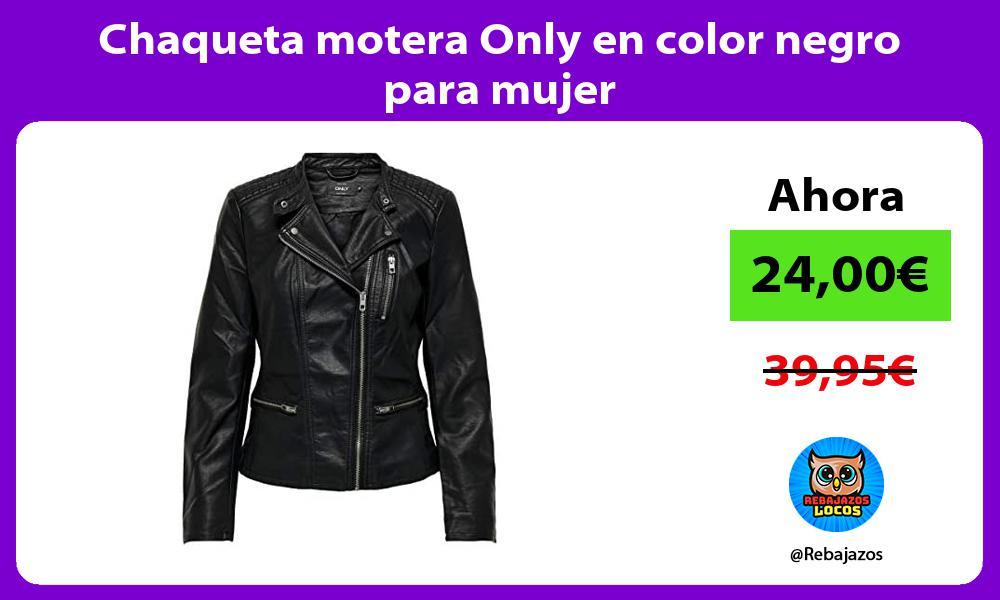 Chaqueta motera Only en color negro para mujer