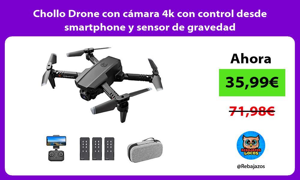 Chollo Drone con camara 4k con control desde smartphone y sensor de gravedad