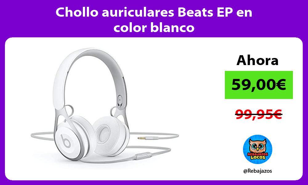 Chollo auriculares Beats EP en color blanco