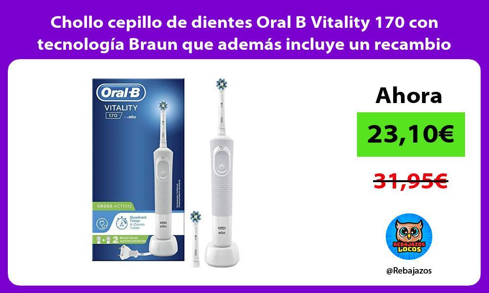 Chollo cepillo de dientes Oral B Vitality 170 con tecnologia Braun que ademas incluye un recambio