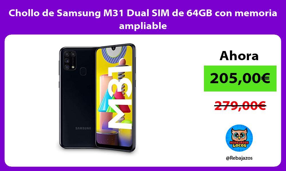 Chollo de Samsung M31 Dual SIM de 64GB con memoria ampliable