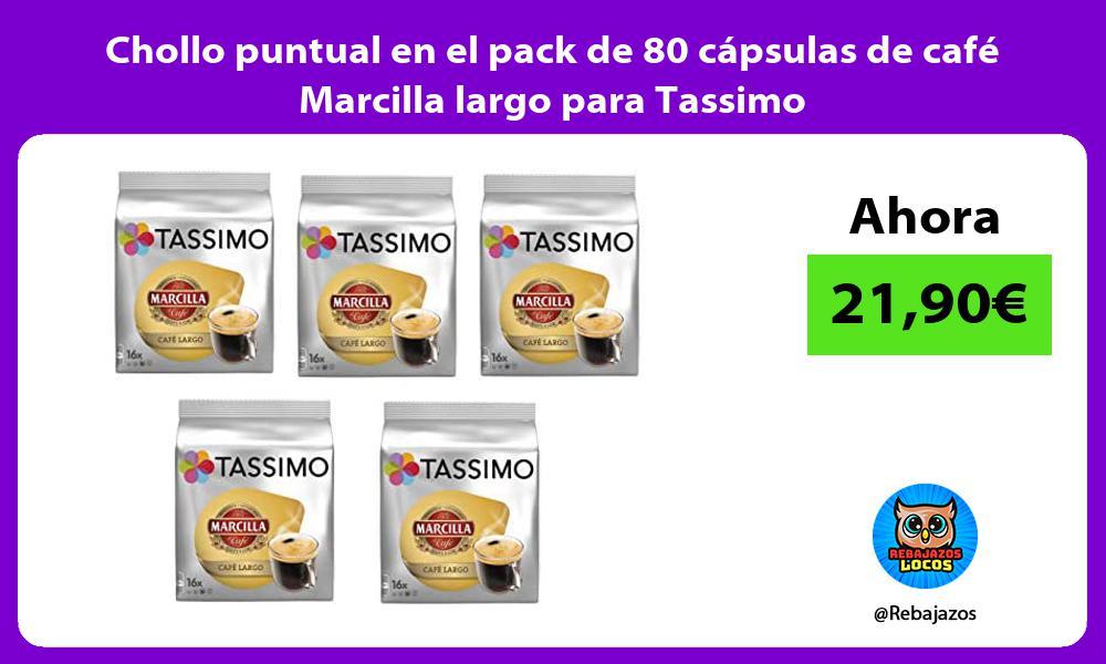 Chollo puntual en el pack de 80 capsulas de cafe Marcilla largo para Tassimo