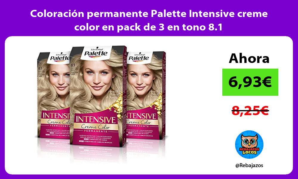 Coloracion permanente Palette Intensive creme color en pack de 3 en tono 8 1
