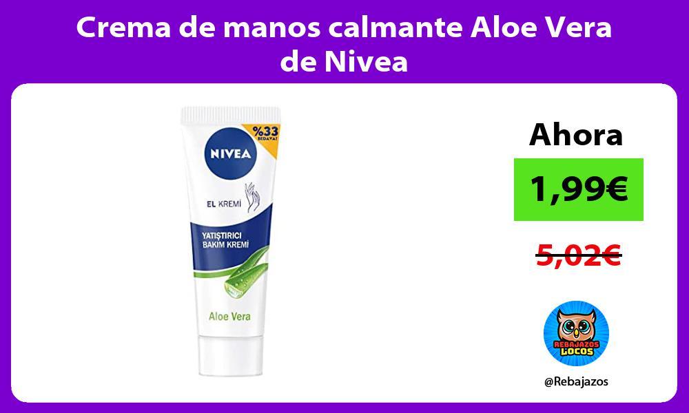 Crema de manos calmante Aloe Vera de Nivea