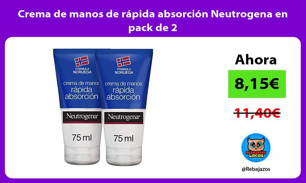 Crema de manos de rapida absorcion Neutrogena en pack de 2
