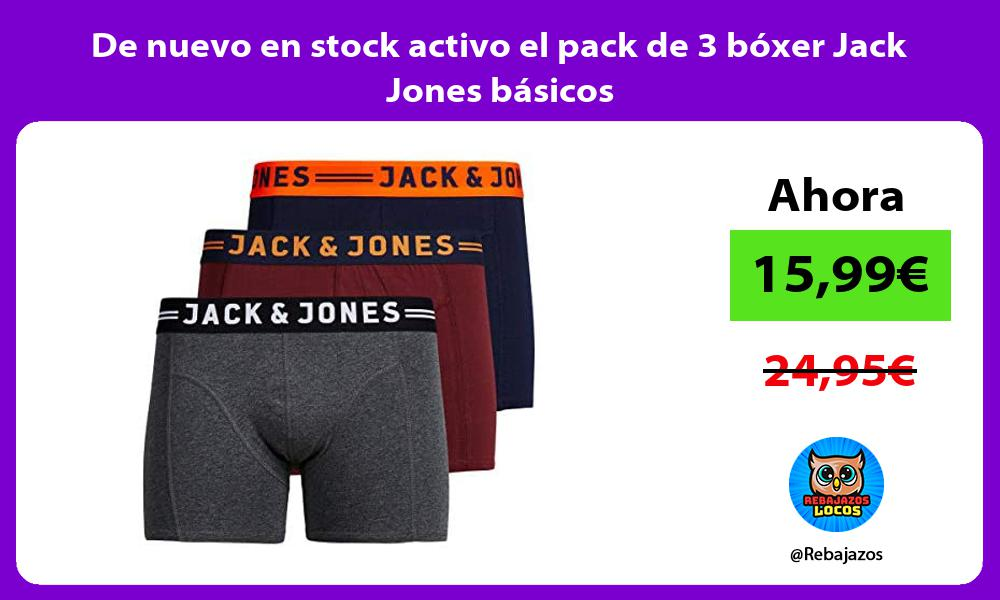 De nuevo en stock activo el pack de 3 boxer Jack Jones basicos
