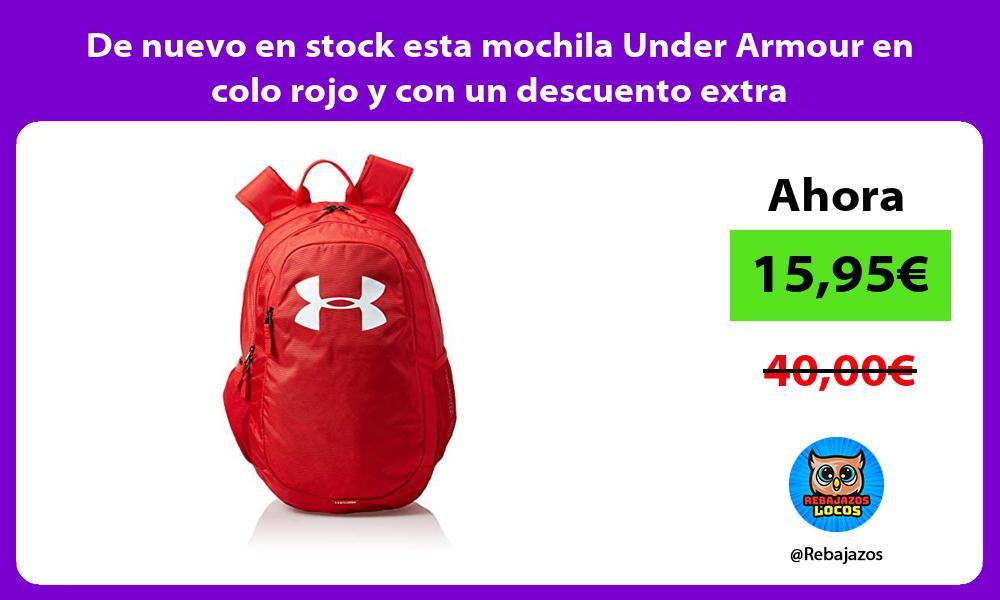 De nuevo en stock esta mochila Under Armour en colo rojo y con un descuento extra