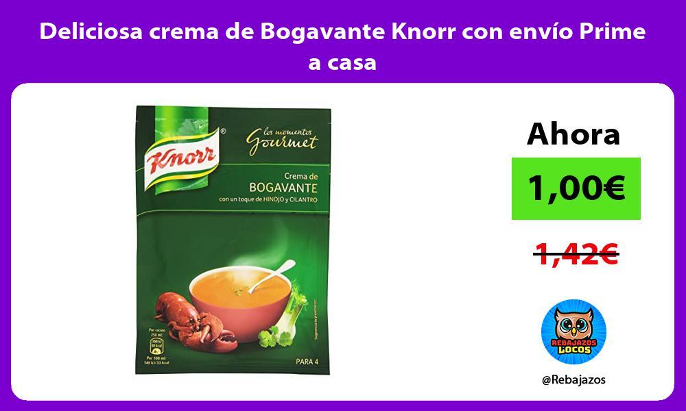 Deliciosa crema de Bogavante Knorr con envio Prime a casa