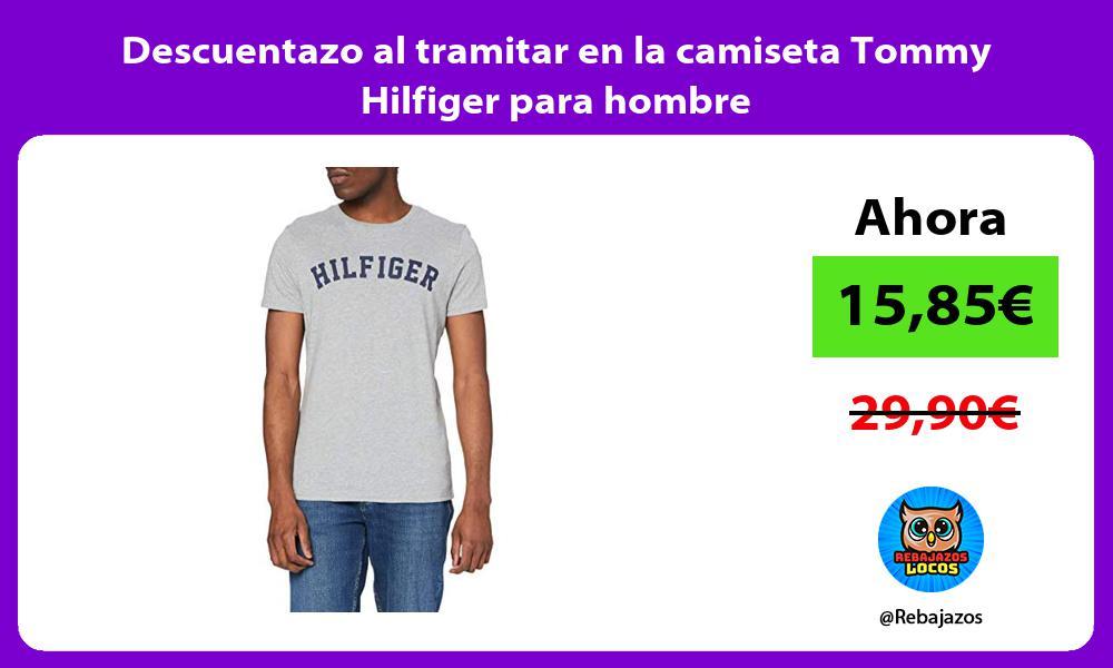 Descuentazo al tramitar en la camiseta Tommy Hilfiger para hombre