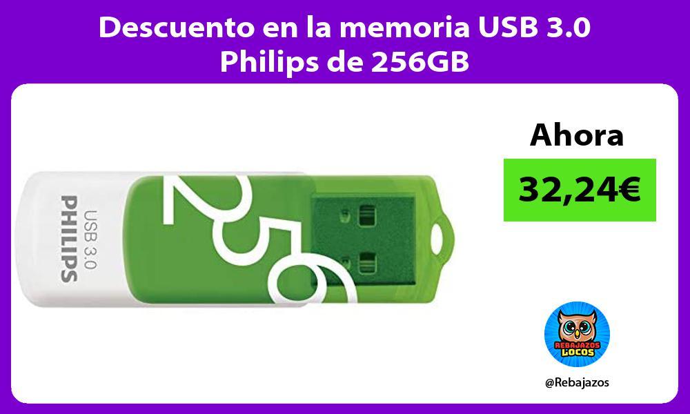 Descuento en la memoria USB 3 0 Philips de 256GB