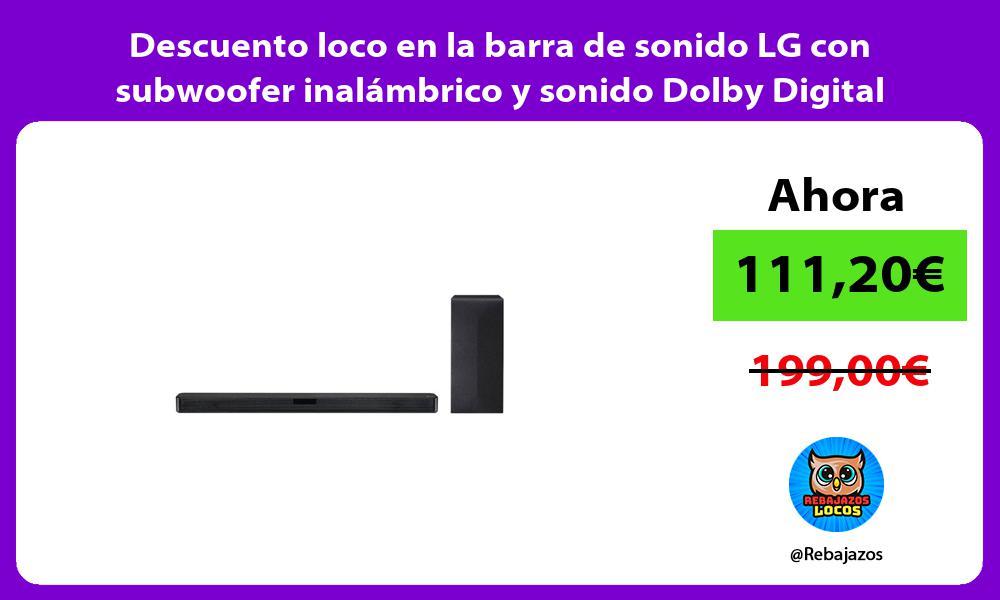 Descuento loco en la barra de sonido LG con subwoofer inalambrico y sonido Dolby Digital