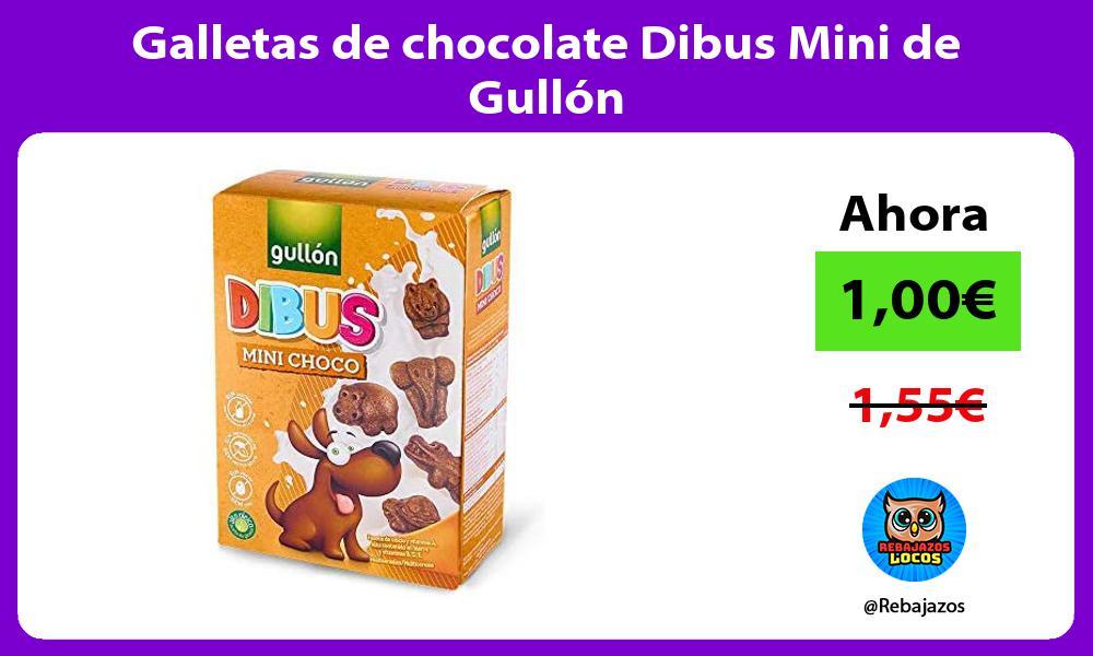 Galletas de chocolate Dibus Mini de Gullon