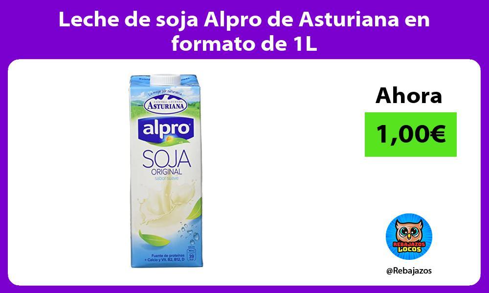 Leche de soja Alpro de Asturiana en formato de 1L