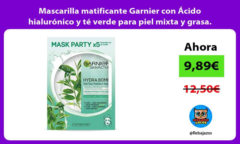 Mascarilla matificante Garnier con Acido hialuronico y te verde para piel mixta y grasa Pack de 5