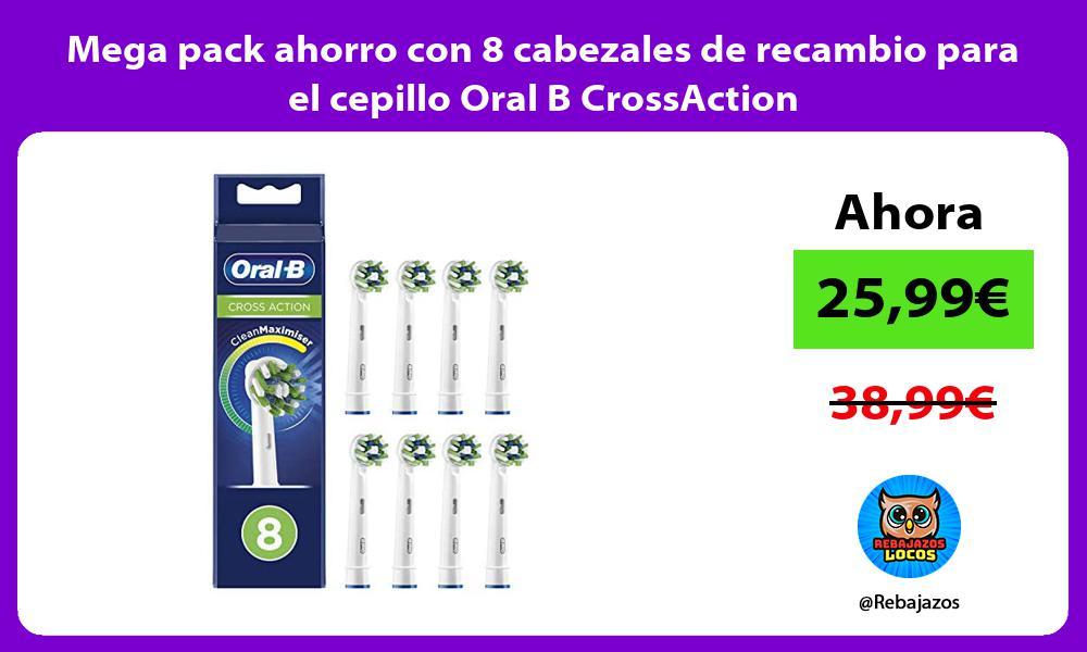 Mega pack ahorro con 8 cabezales de recambio para el cepillo Oral B CrossAction