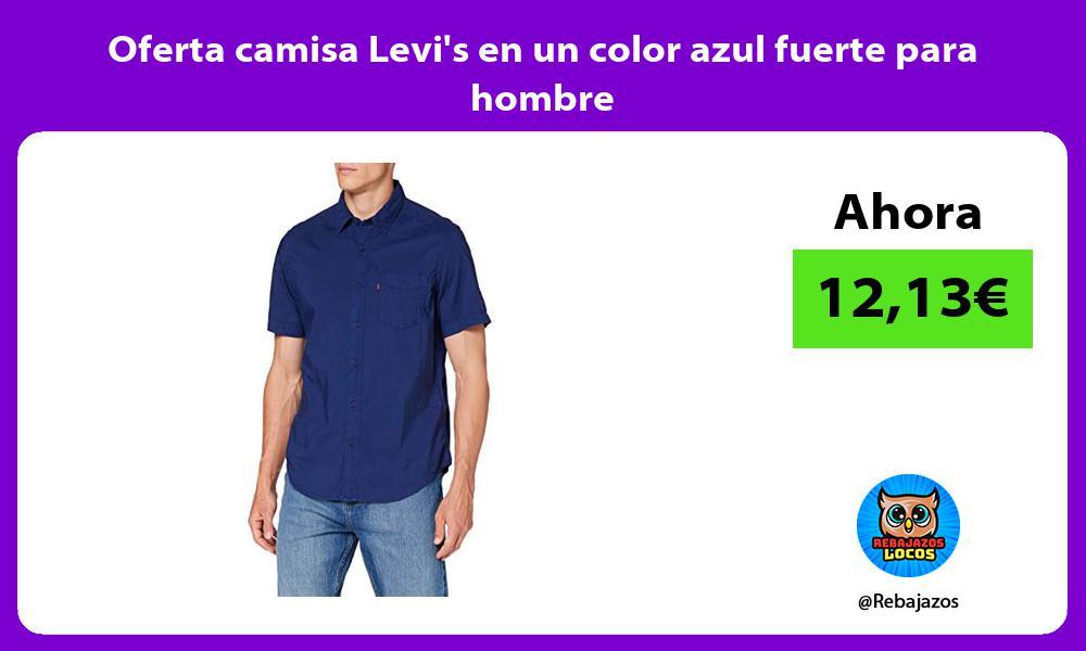 Oferta camisa Levis en un color azul fuerte para hombre