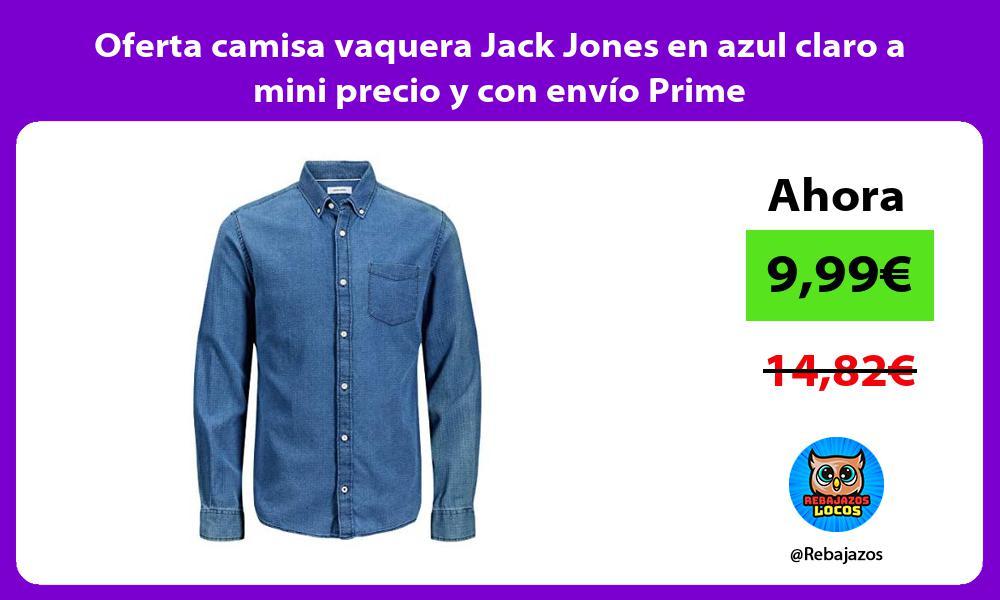 Oferta camisa vaquera Jack Jones en azul claro a mini precio y con envio Prime