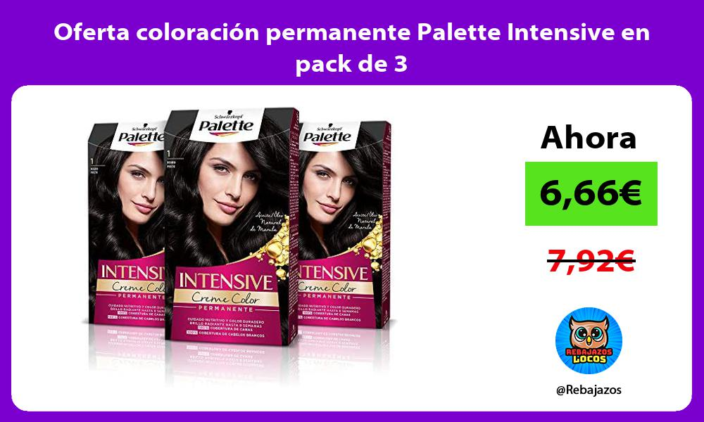 Oferta coloracion permanente Palette Intensive en pack de 3