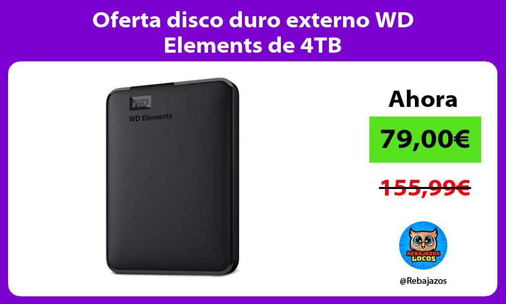 Oferta disco duro externo WD Elements de 4TB