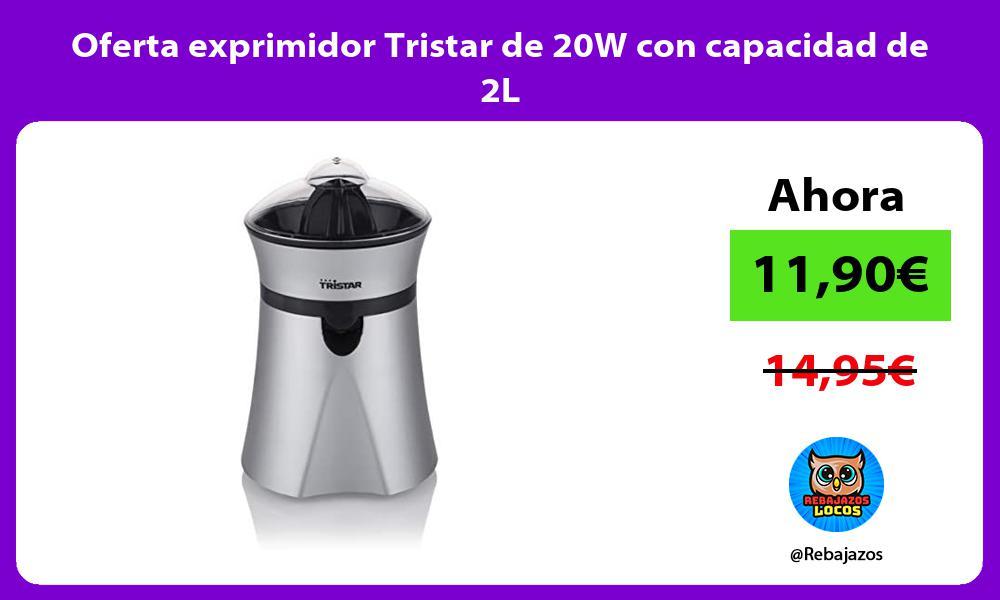 Oferta exprimidor Tristar de 20W con capacidad de 2L