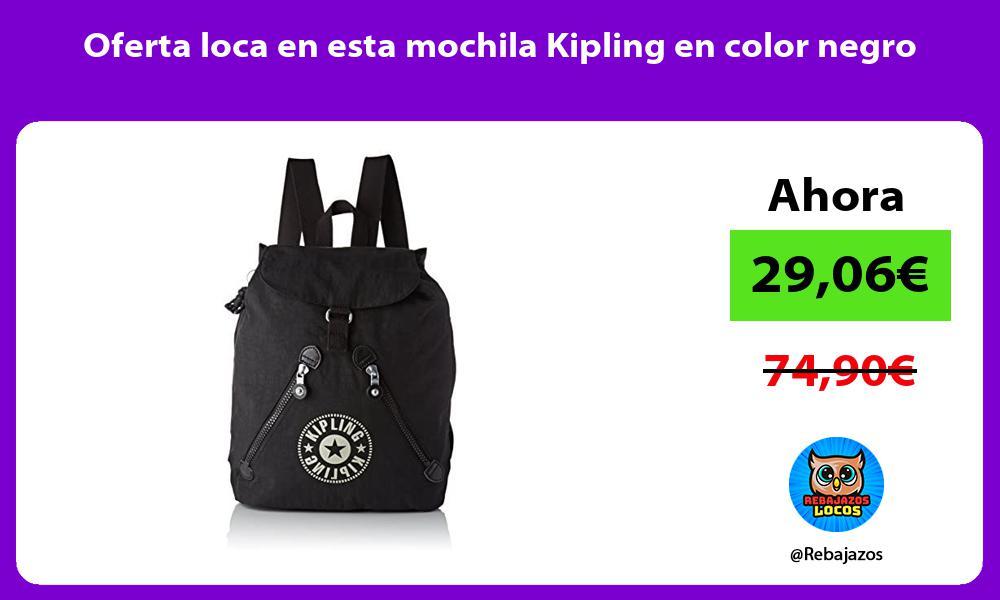 Oferta loca en esta mochila Kipling en color negro