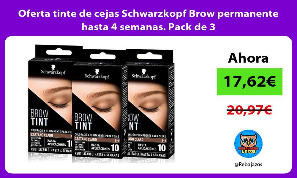 Oferta tinte de cejas Schwarzkopf Brow permanente hasta 4 semanas Pack de 3