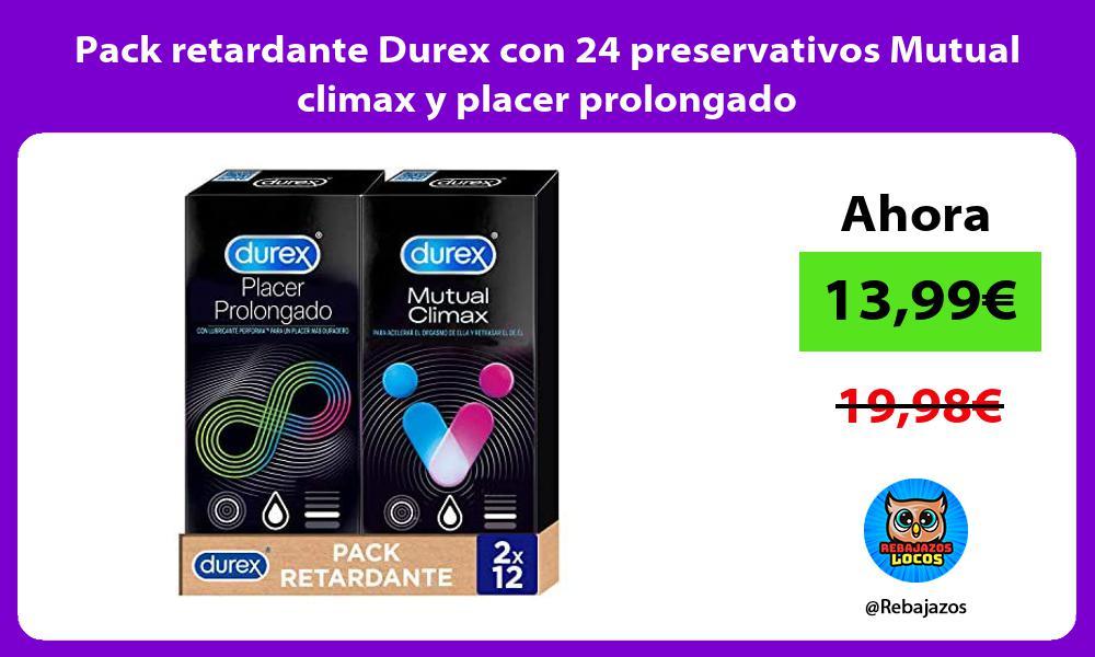 Pack retardante Durex con 24 preservativos Mutual climax y placer prolongado