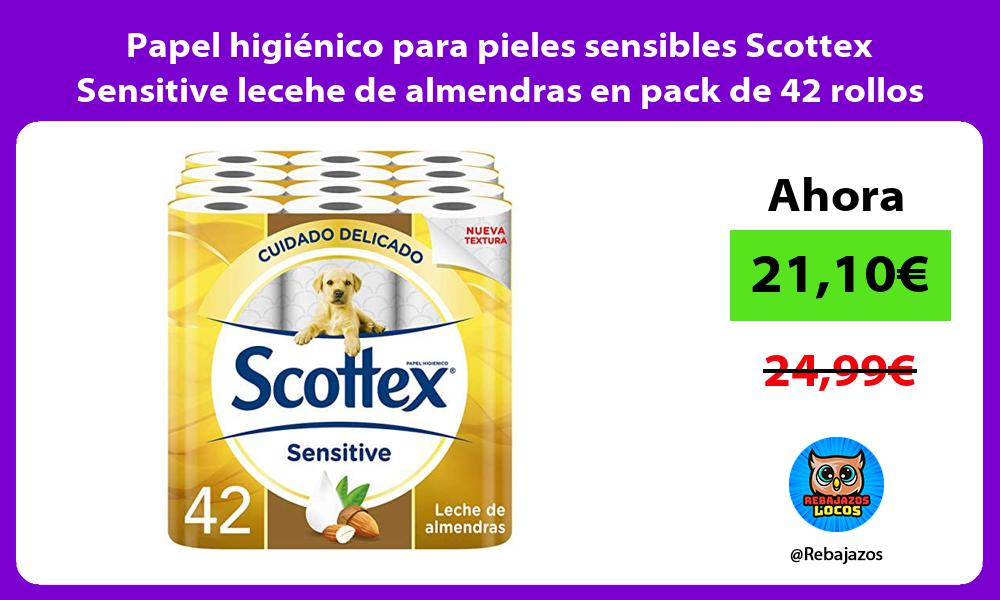 Papel higienico para pieles sensibles Scottex Sensitive lecehe de almendras en pack de 42 rollos
