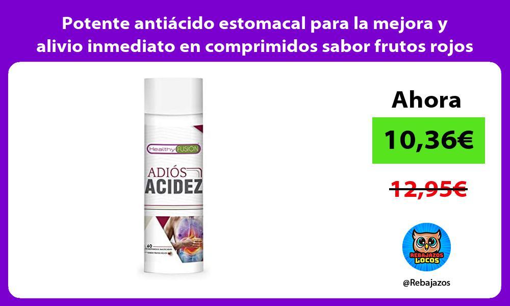 Potente antiacido estomacal para la mejora y alivio inmediato en comprimidos sabor frutos rojos