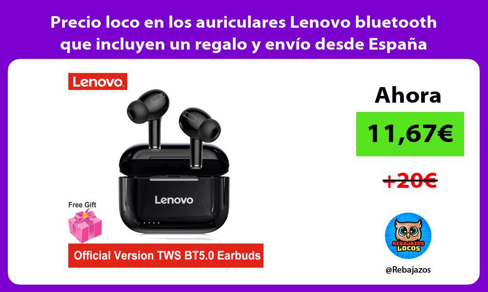 Precio loco en los auriculares Lenovo bluetooth que incluyen un regalo y envio desde Espana