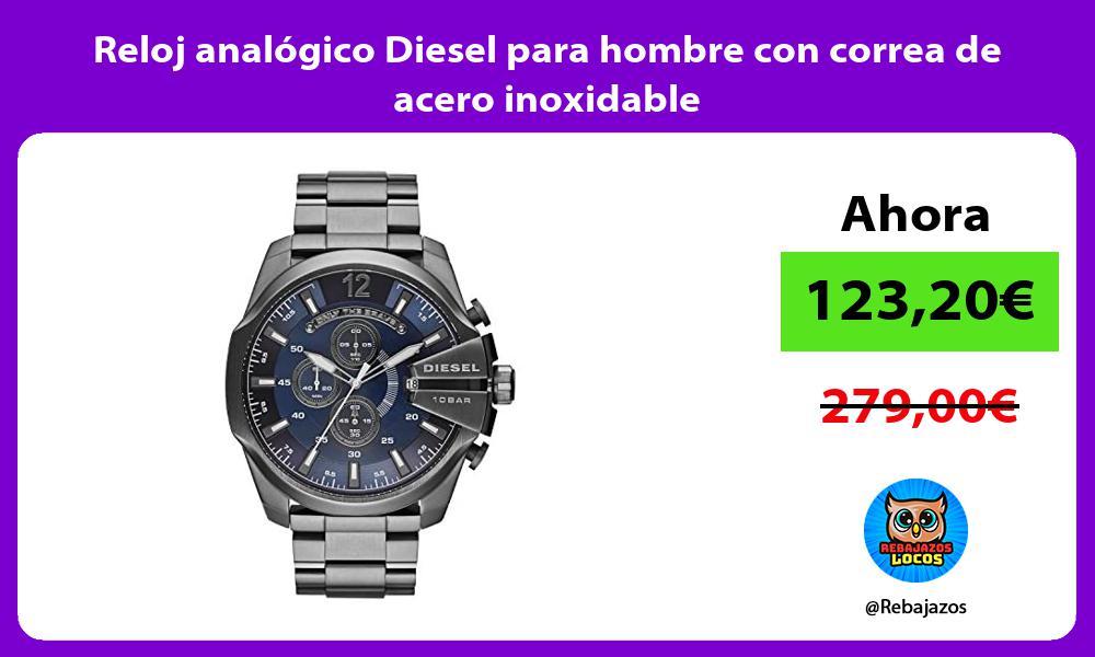 Reloj analogico Diesel para hombre con correa de acero inoxidable