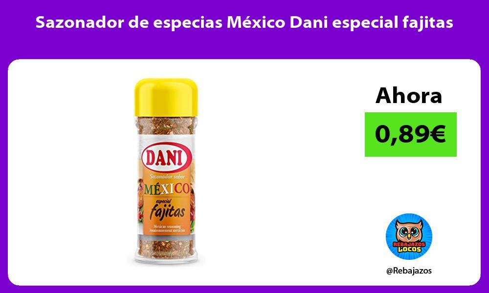 Sazonador de especias Mexico Dani especial fajitas