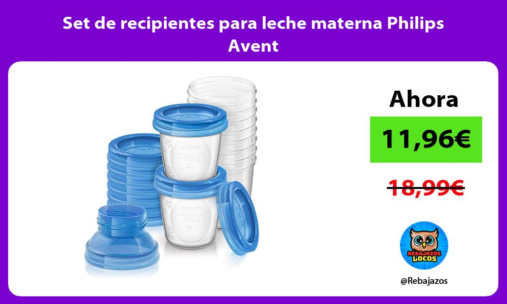 Set de recipientes para leche materna Philips Avent