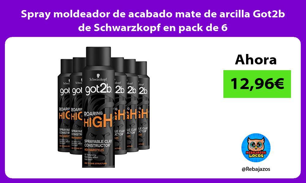 Spray moldeador de acabado mate de arcilla Got2b de Schwarzkopf en pack de 6