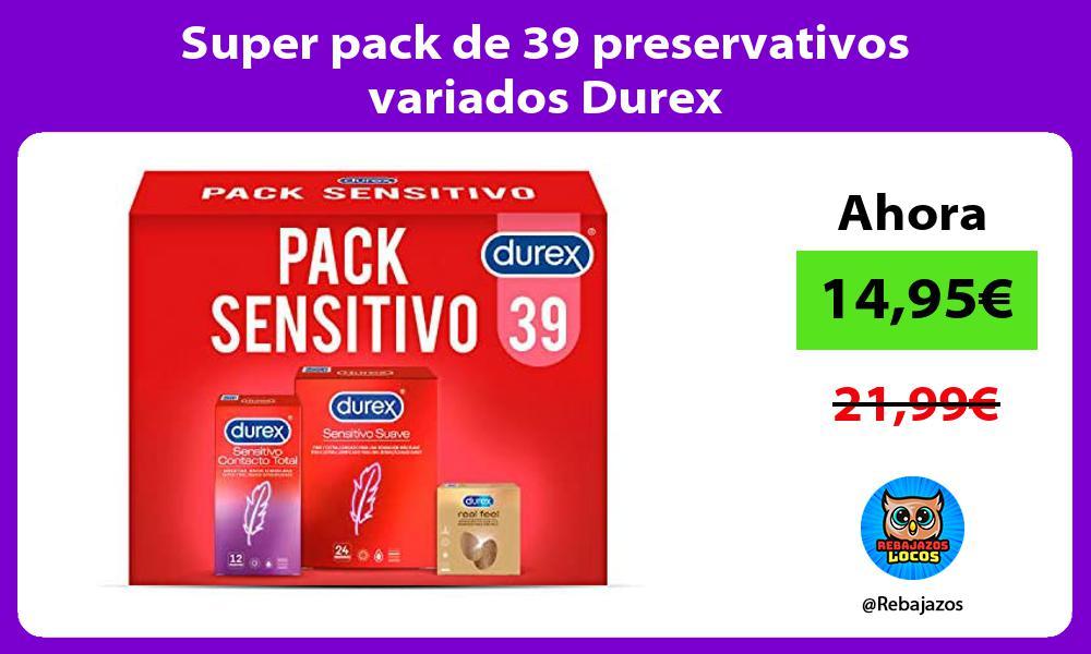 Super pack de 39 preservativos variados Durex