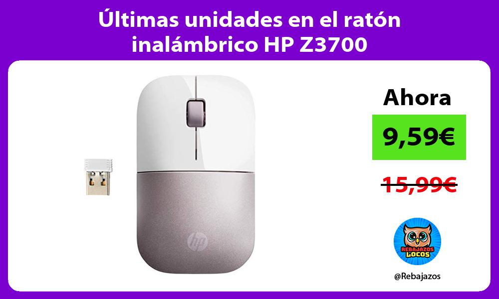 Ultimas unidades en el raton inalambrico HP Z3700