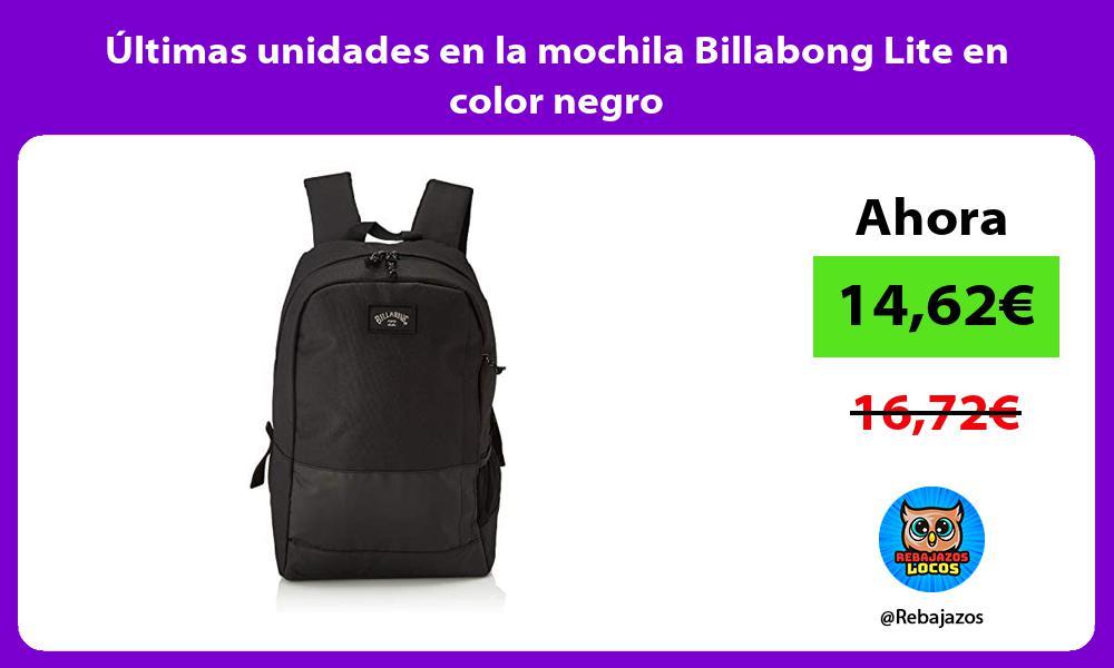 Ultimas unidades en la mochila Billabong Lite en color negro