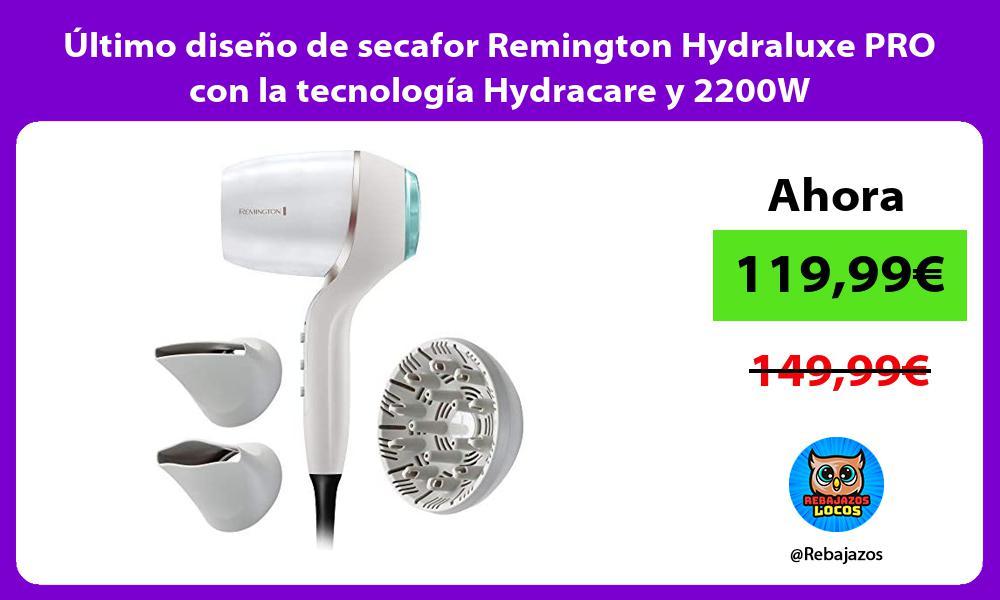 Ultimo diseno de secafor Remington Hydraluxe PRO con la tecnologia Hydracare y 2200W