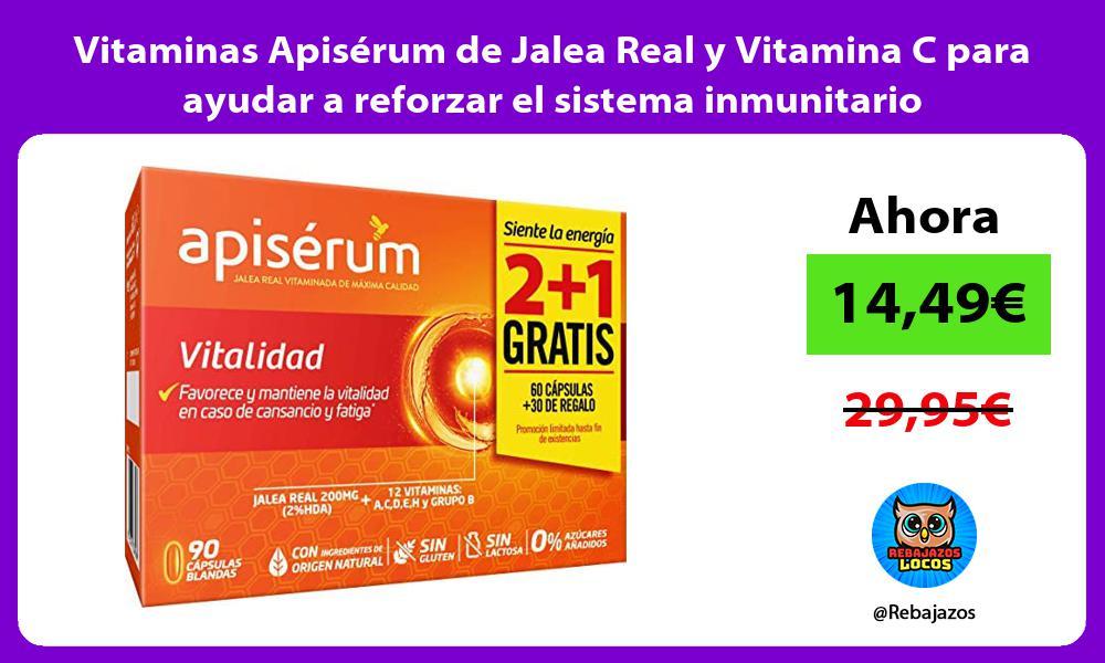 Vitaminas Apiserum de Jalea Real y Vitamina C para ayudar a reforzar el sistema inmunitario