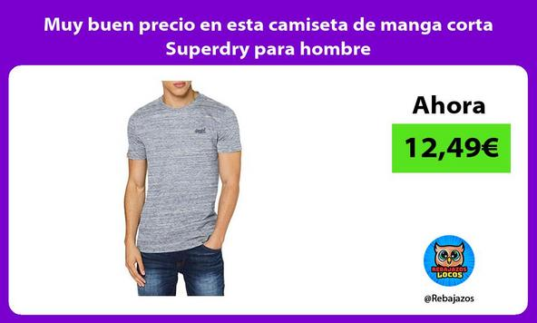 Muy buen precio en esta camiseta de manga corta Superdry para hombre
