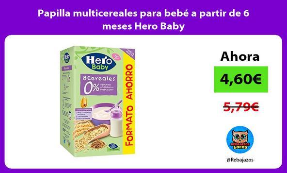 Papilla multicereales para bebe a partir de 6 meses Hero Baby