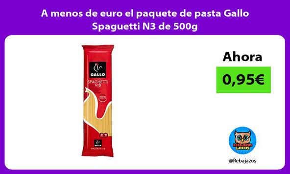 A menos de euro el paquete de pasta Gallo Spaguetti N3 de 500g