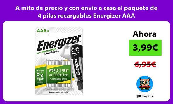 A mita de precio y con envío a casa el paquete de 4 pilas recargables Energizer AAA