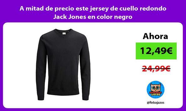 A mitad de precio este jersey de cuello redondo Jack Jones en color negro