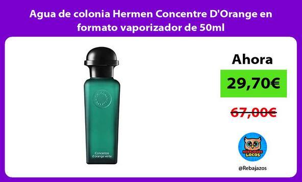 Agua de colonia Hermen Concentre D'Orange en formato vaporizador de 50ml