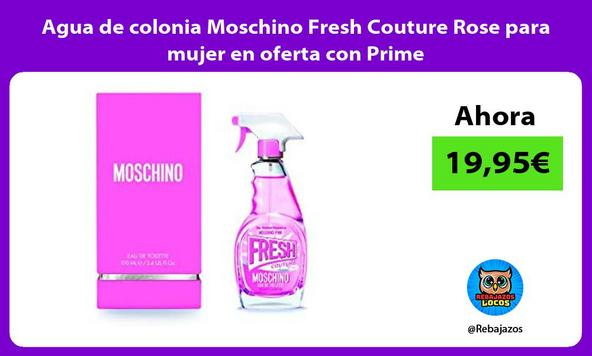 Agua de colonia Moschino Fresh Couture Rose para mujer en oferta con Prime