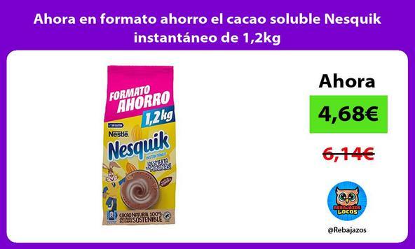 Ahora en formato ahorro el cacao soluble Nesquik instantáneo de 1,2kg