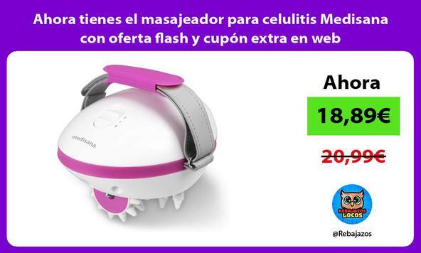 Ahora tienes el masajeador para celulitis Medisana con oferta flash y cupón extra en web