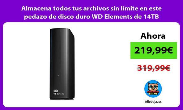 Almacena todos tus archivos sin límite en este pedazo de disco duro WD Elements de 14TB