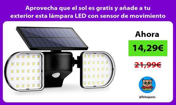 Aprovecha que el sol es gratis y añade a tu exterior esta lámpara LED con sensor de movimiento